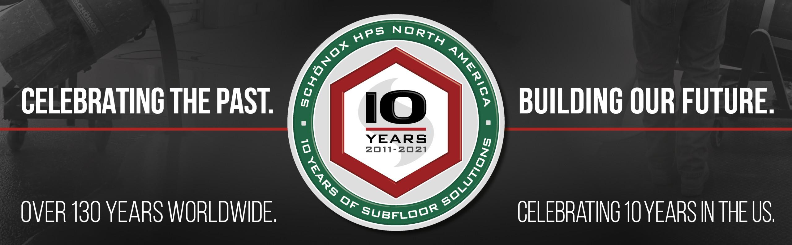 Schönox 10 Year Anniversary